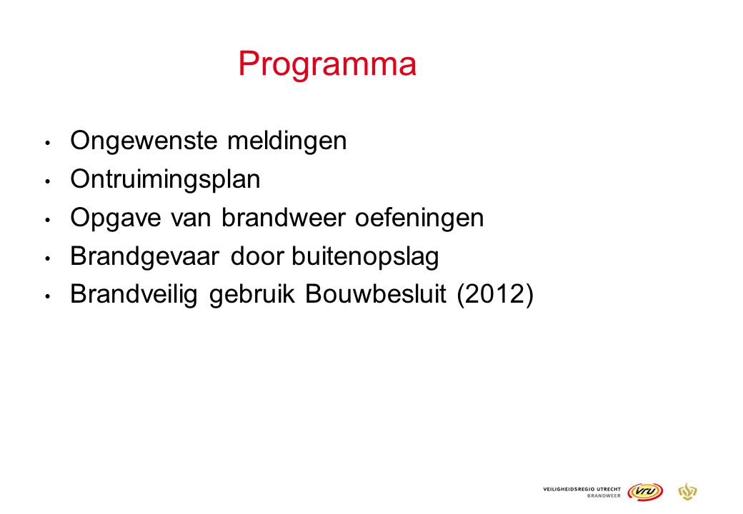 Programma Ongewenste meldingen Ontruimingsplan