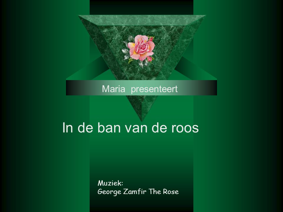 Maria presenteert In de ban van de roos Muziek: George Zamfir The Rose