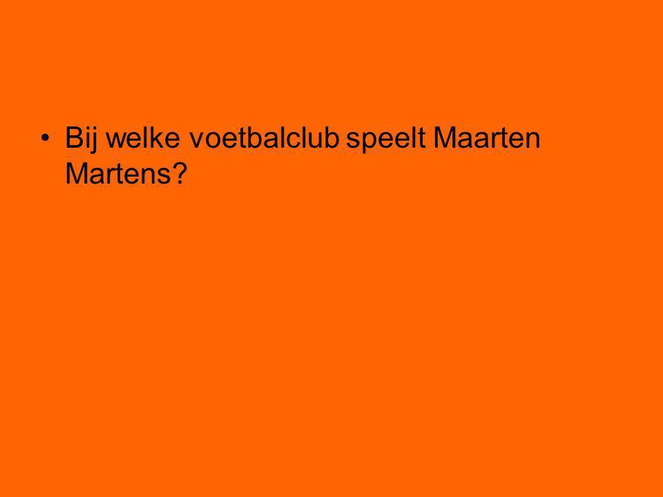 Bij welke voetbalclub speelt Maarten Martens