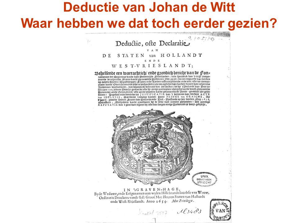 Deductie van Johan de Witt Waar hebben we dat toch eerder gezien