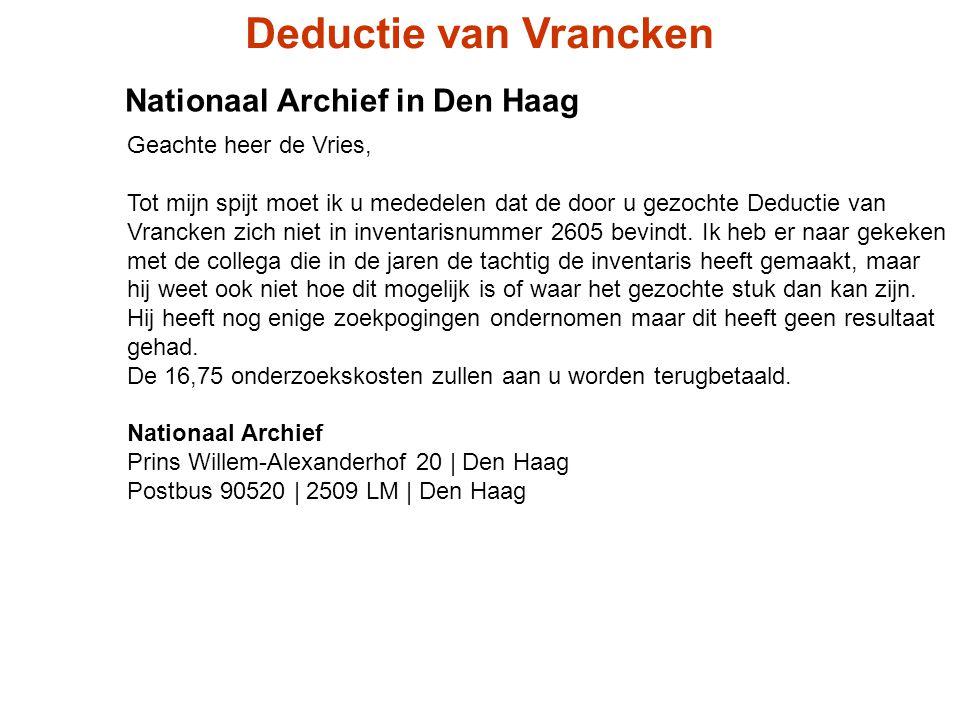 Deductie van Vrancken Nationaal Archief in Den Haag