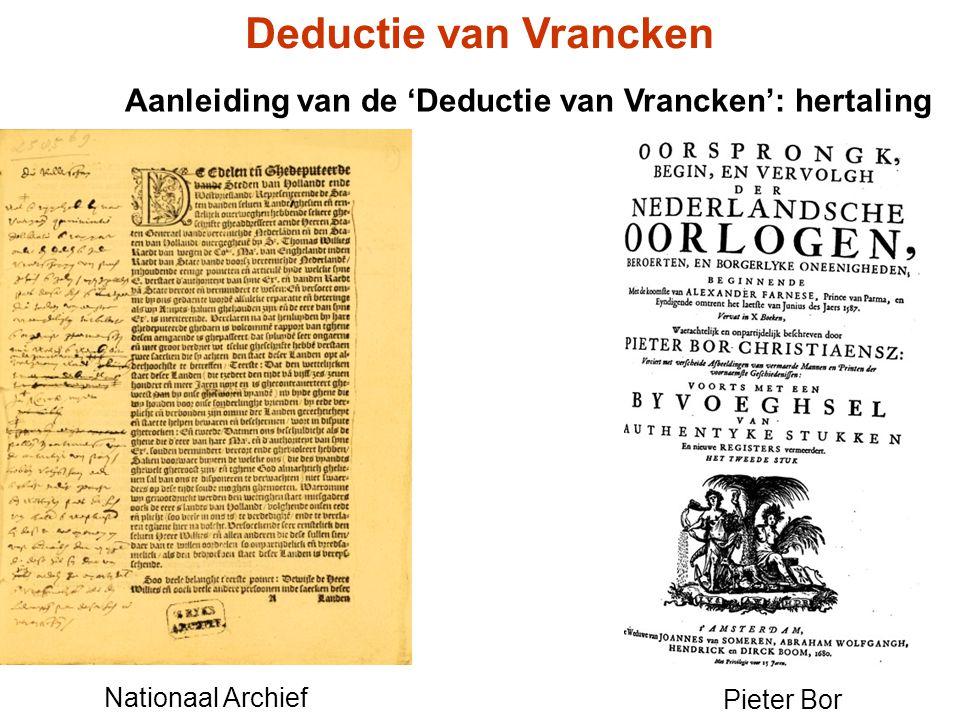 Deductie van Vrancken Aanleiding van de 'Deductie van Vrancken': hertaling. Nationaal Archief. Pieter Bor.
