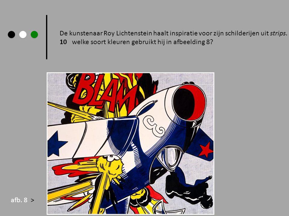 De kunstenaar Roy Lichtenstein haalt inspiratie voor zijn schilderijen uit strips.