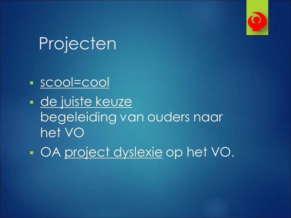 Projecten scool=cool. de juiste keuze begeleiding van ouders naar het VO.