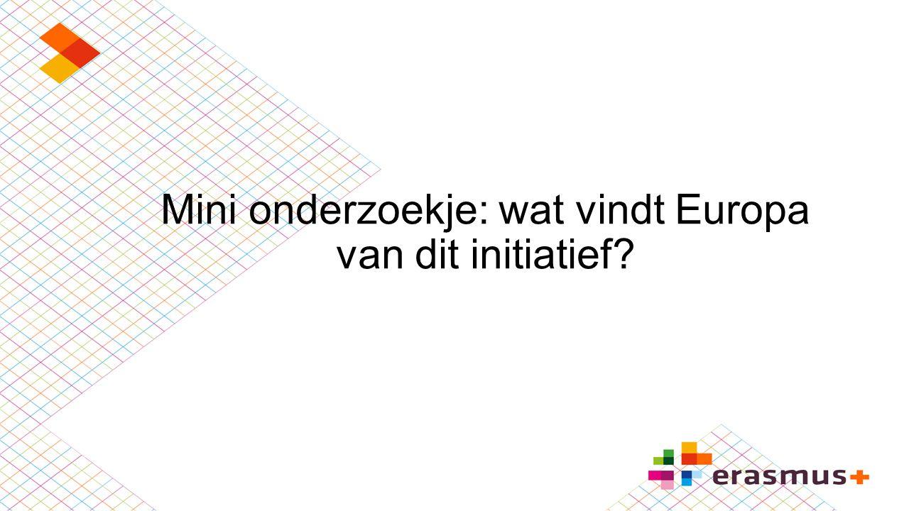Mini onderzoekje: wat vindt Europa van dit initiatief