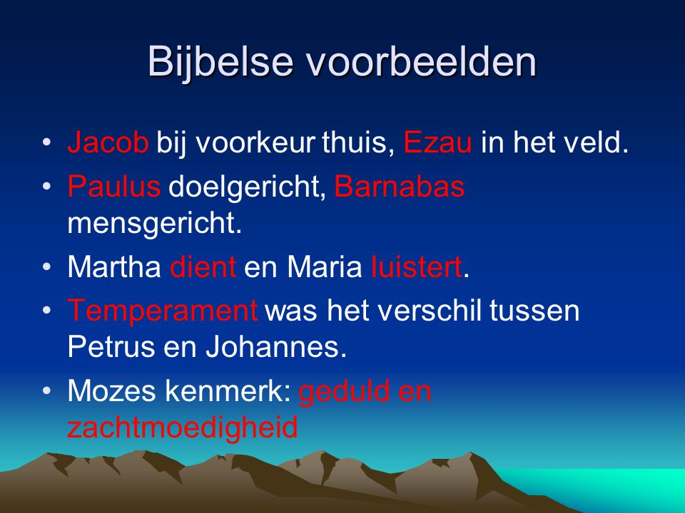 Bijbelse voorbeelden Jacob bij voorkeur thuis, Ezau in het veld.