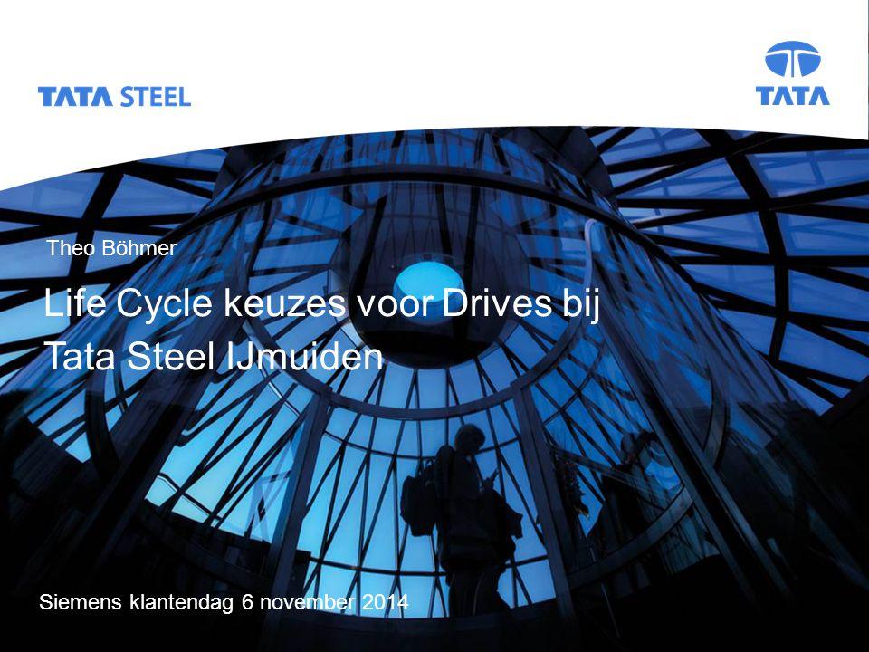 Life Cycle keuzes voor Drives bij Tata Steel IJmuiden