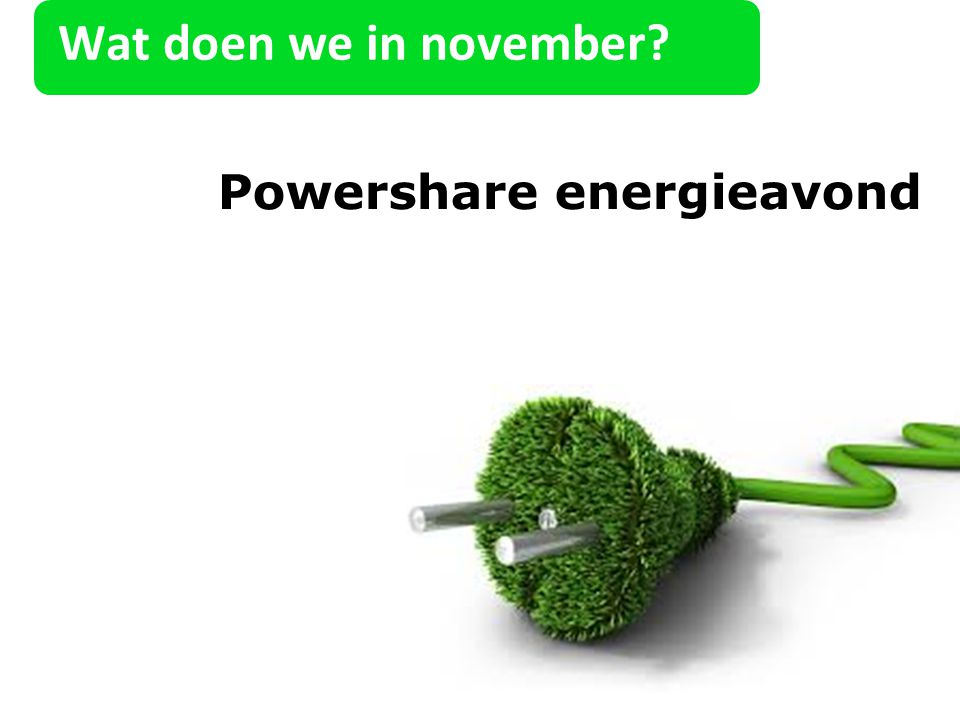 Wat doen we in november Powershare energieavond 23