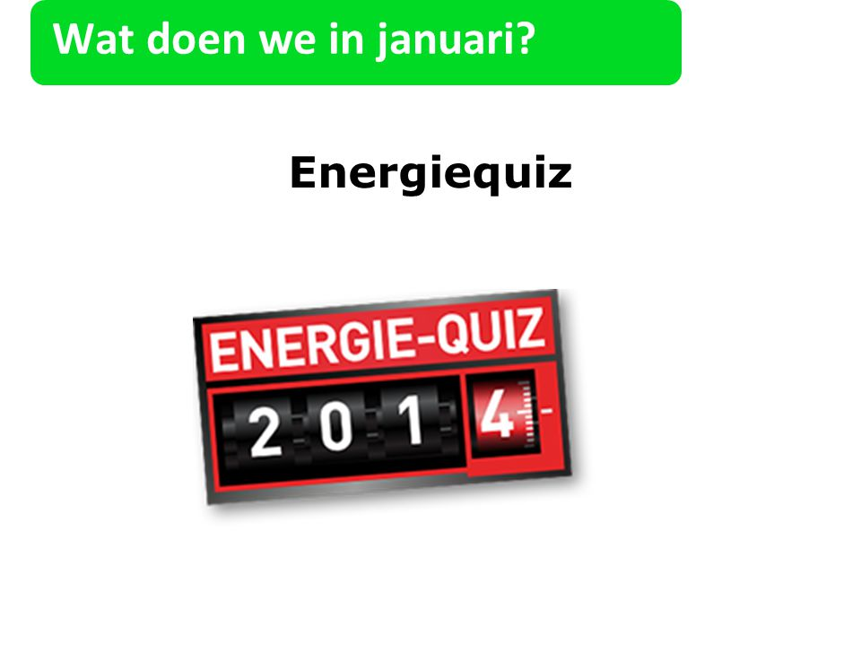 Wat doen we in januari Energiequiz 25