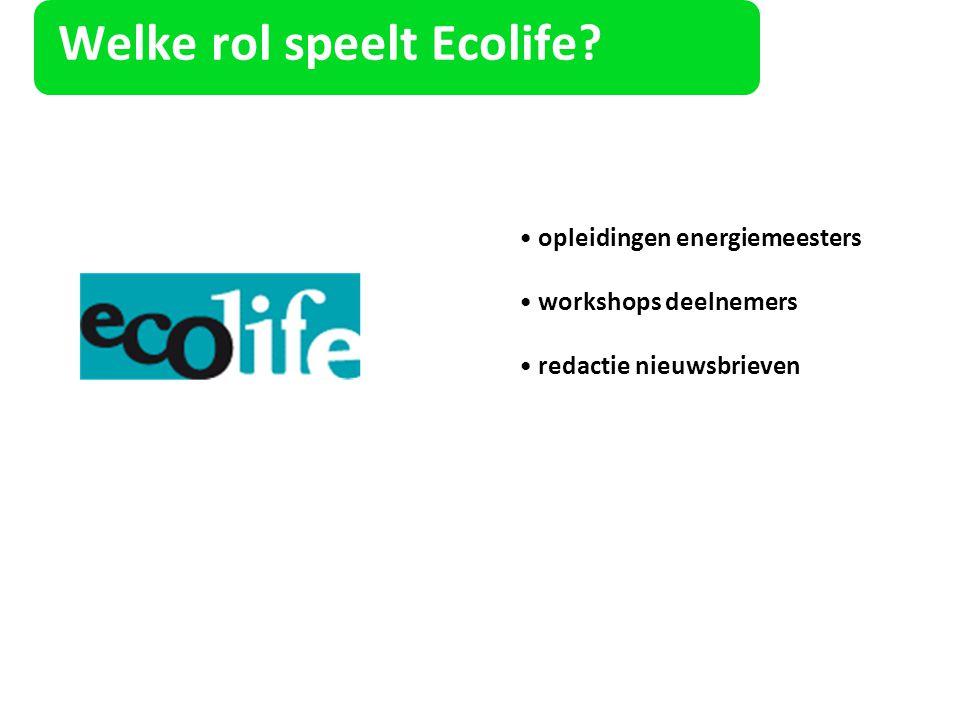 Welke rol speelt Ecolife