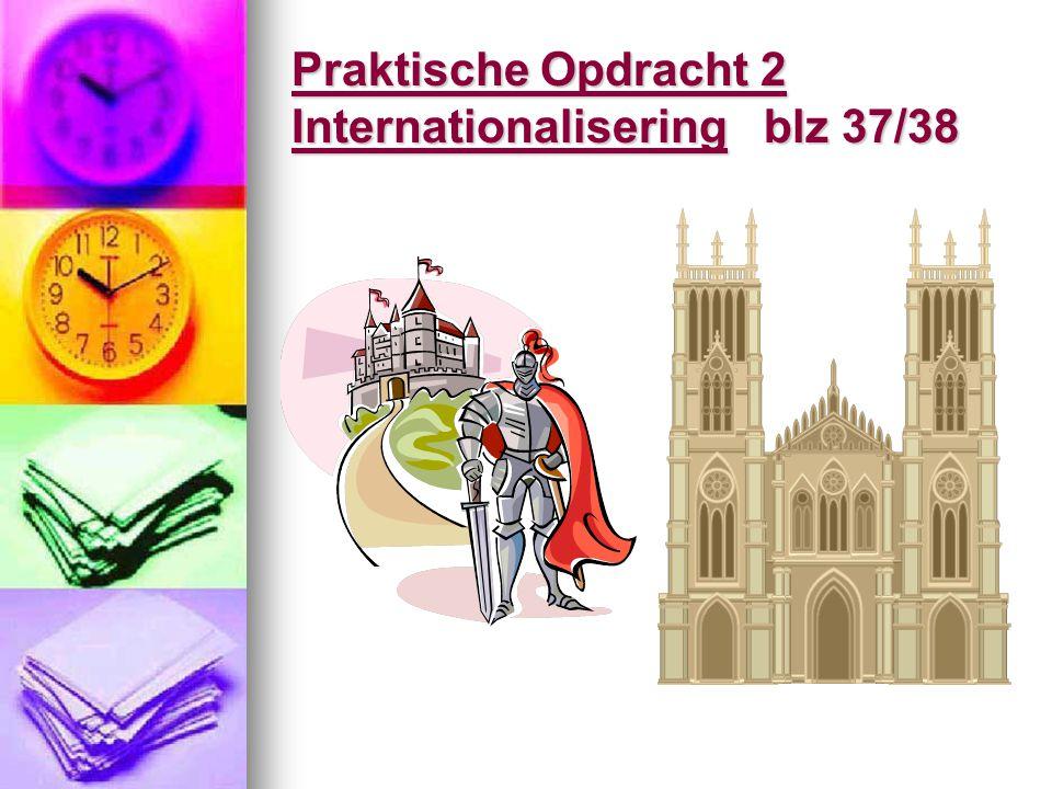 Praktische Opdracht 2 Internationalisering blz 37/38