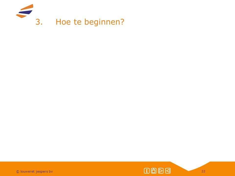 3. Hoe te beginnen