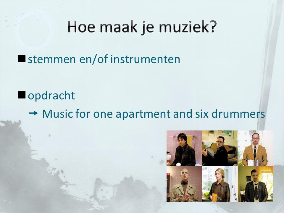 Hoe maak je muziek stemmen en/of instrumenten opdracht