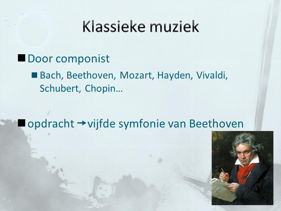 Klassieke muziek Door componist