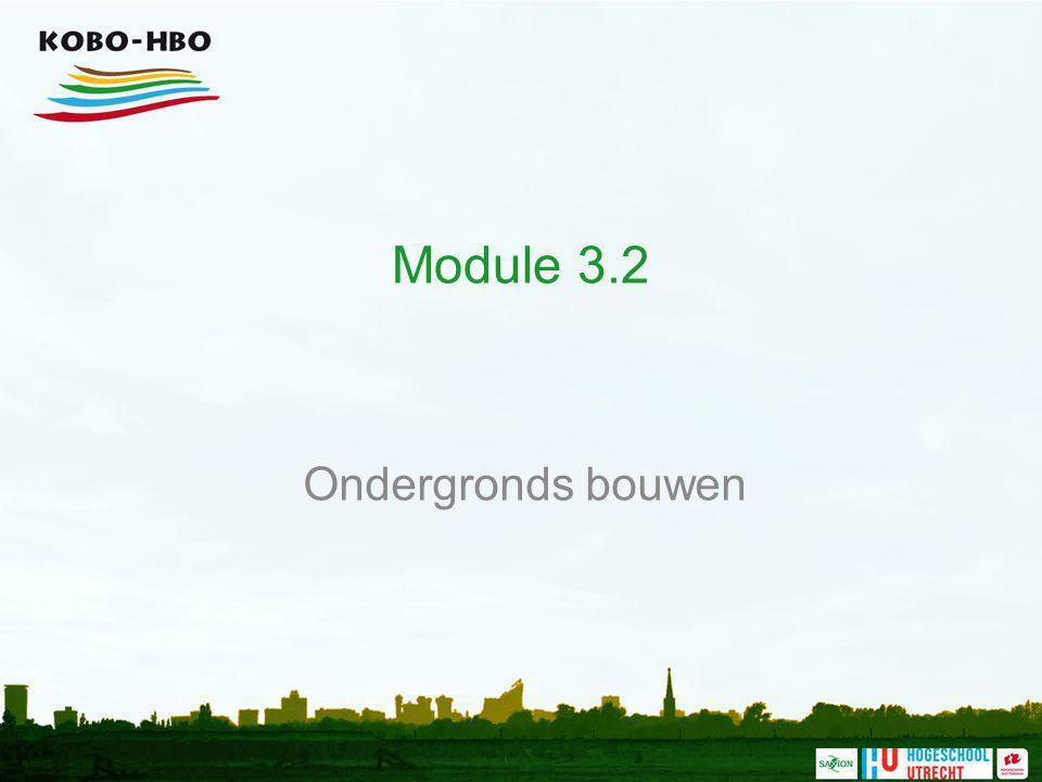 Module 3.2 Ondergronds bouwen