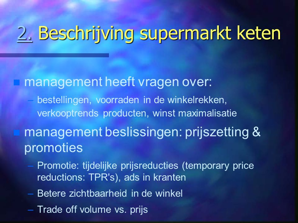 2. Beschrijving supermarkt keten