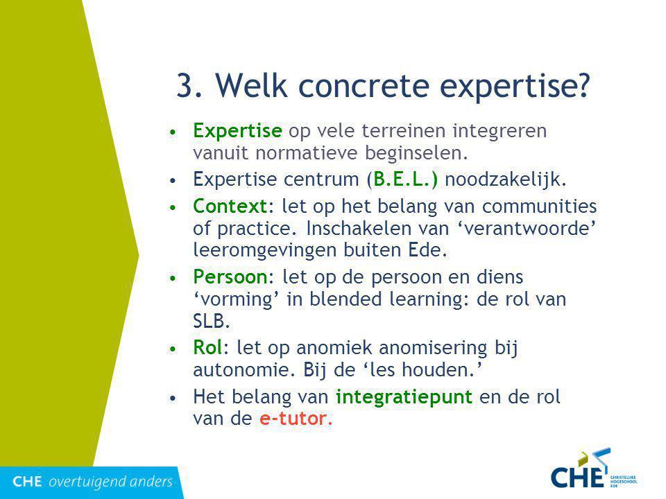 3. Welk concrete expertise