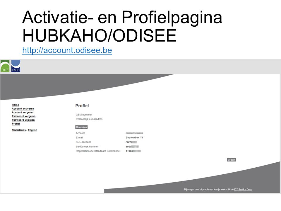 Activatie- en Profielpagina HUBKAHO/ODISEE http://account.odisee.be
