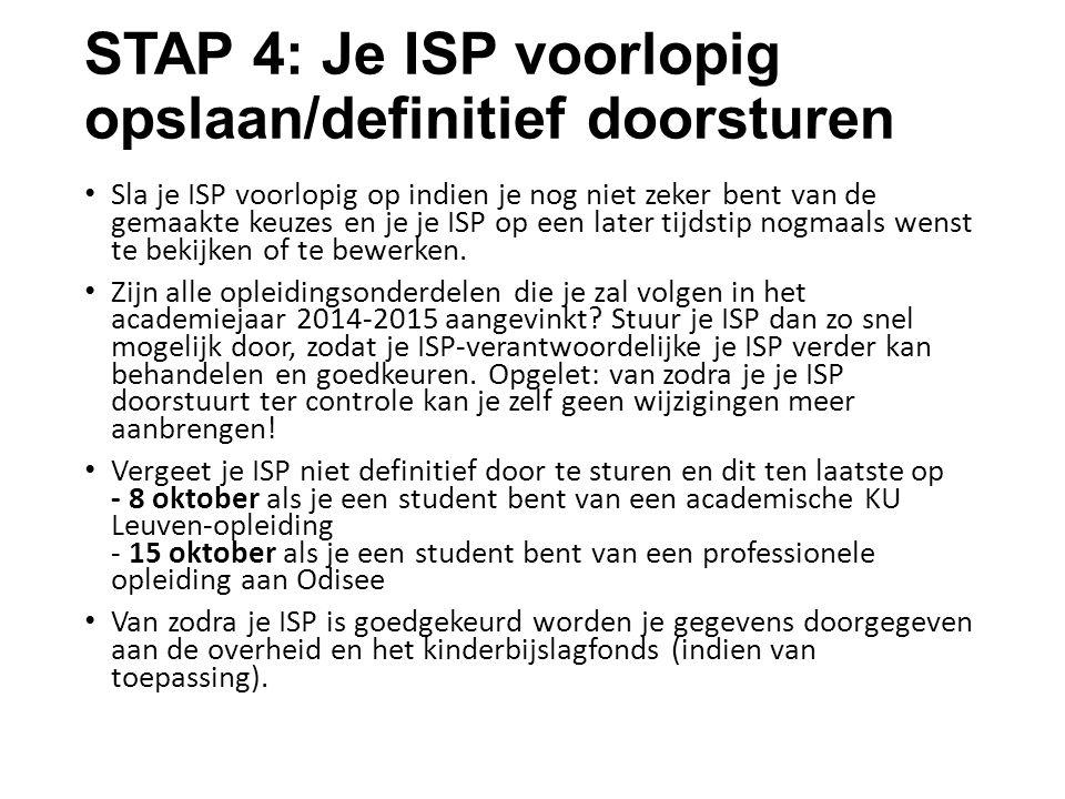 STAP 4: Je ISP voorlopig opslaan/definitief doorsturen