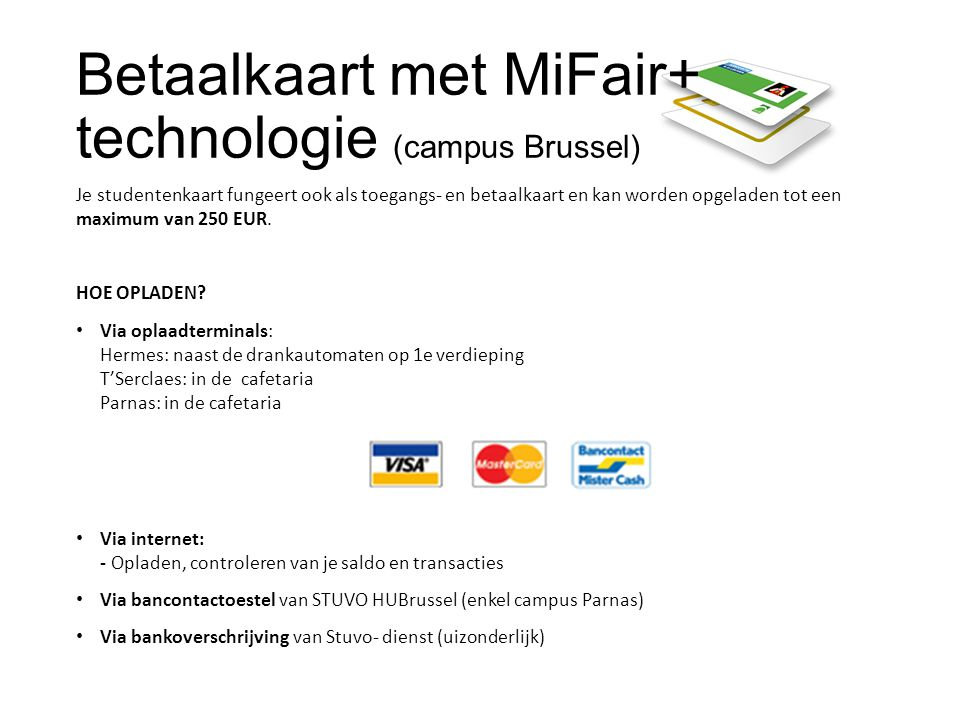 Betaalkaart met MiFair+ technologie (campus Brussel)