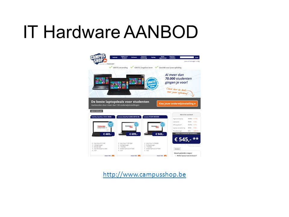 IT Hardware AANBOD http://www.campusshop.be