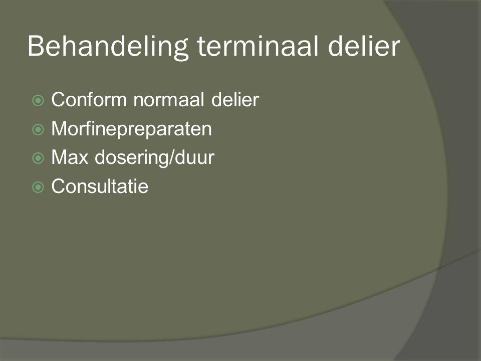Behandeling terminaal delier