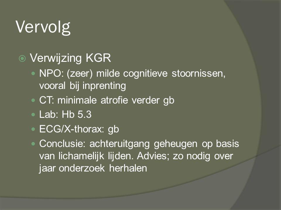 Vervolg Verwijzing KGR