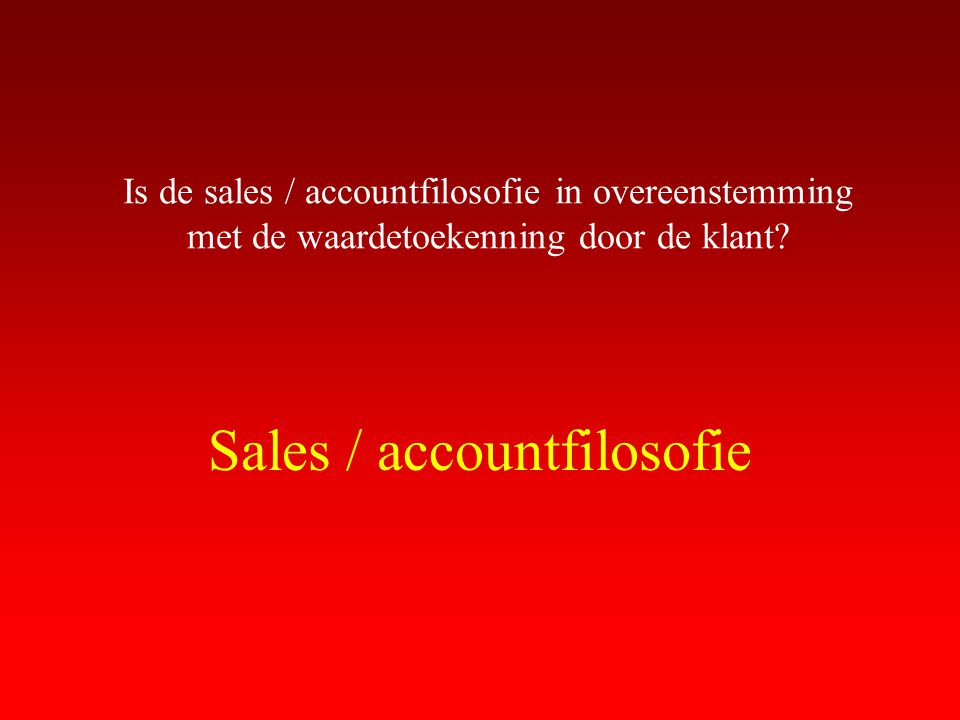 Sales / accountfilosofie