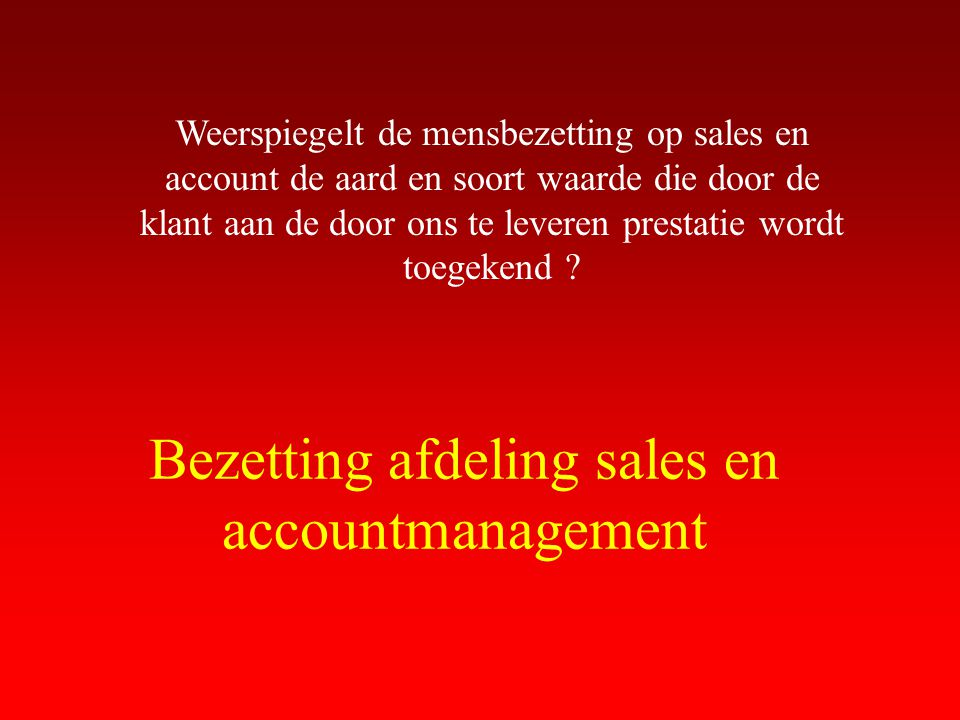 Bezetting afdeling sales en accountmanagement