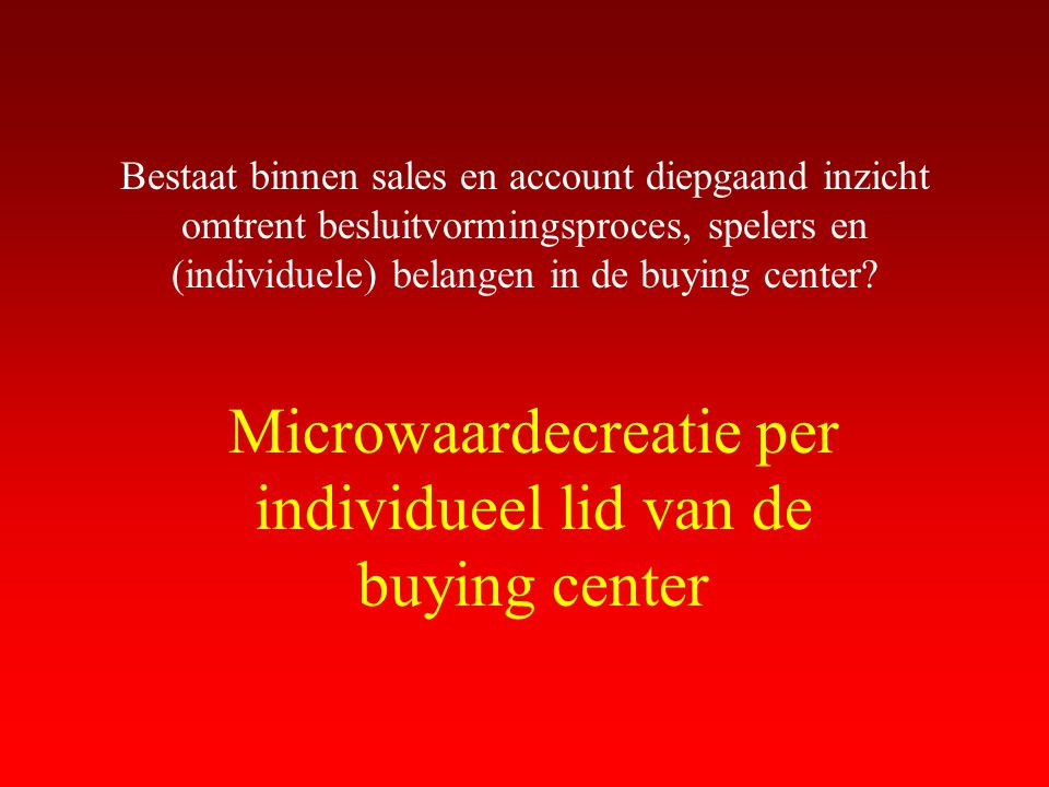 Microwaardecreatie per individueel lid van de buying center