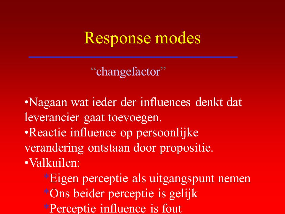 Response modes changefactor