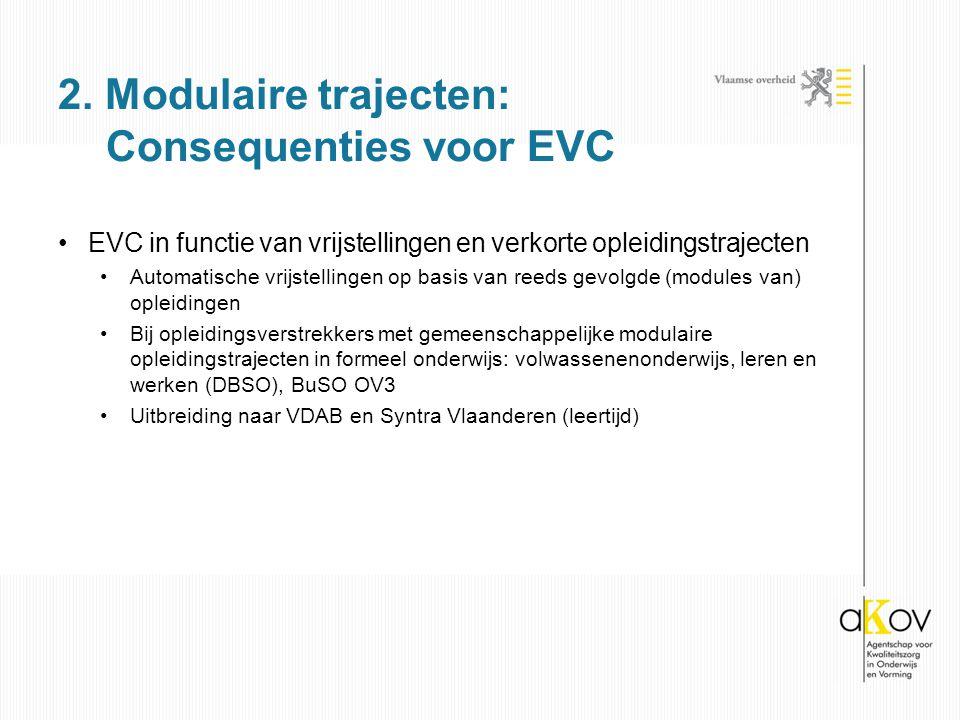 2. Modulaire trajecten: Consequenties voor EVC