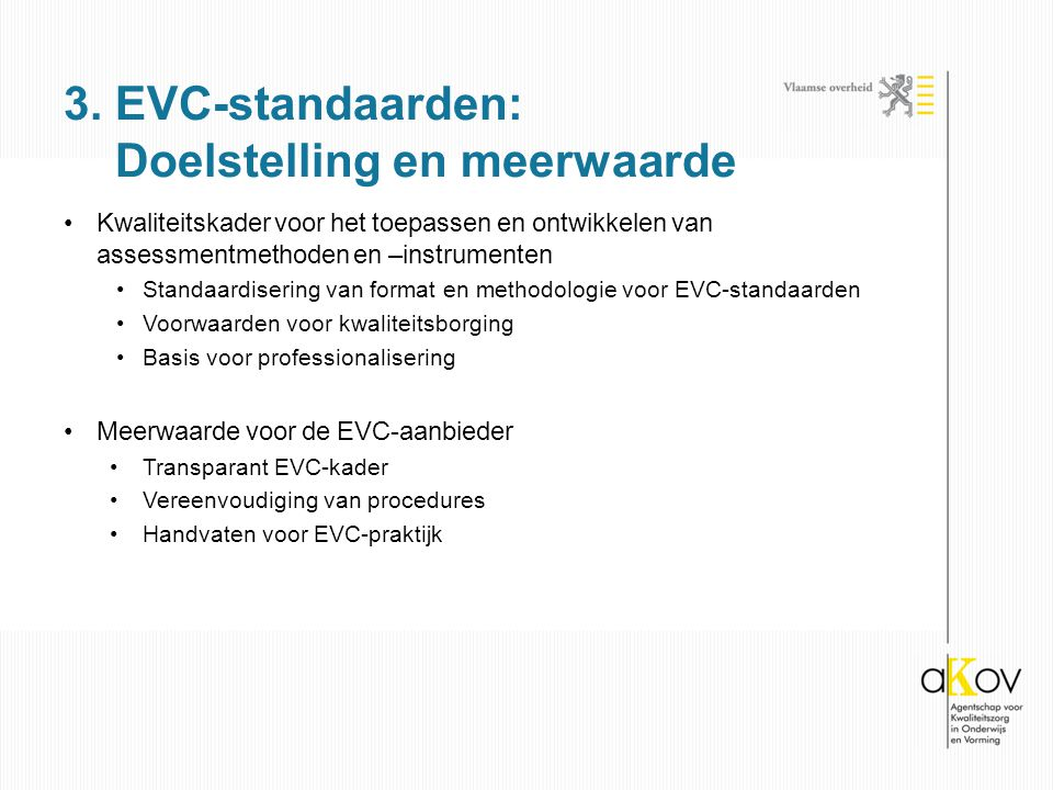 3. EVC-standaarden: Doelstelling en meerwaarde