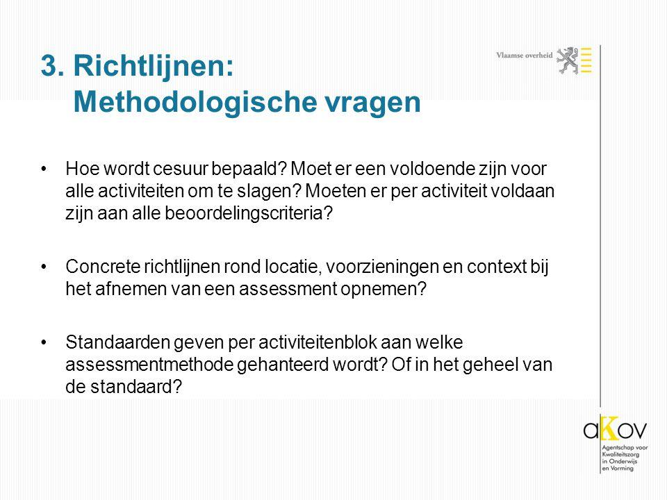 3. Richtlijnen: Methodologische vragen