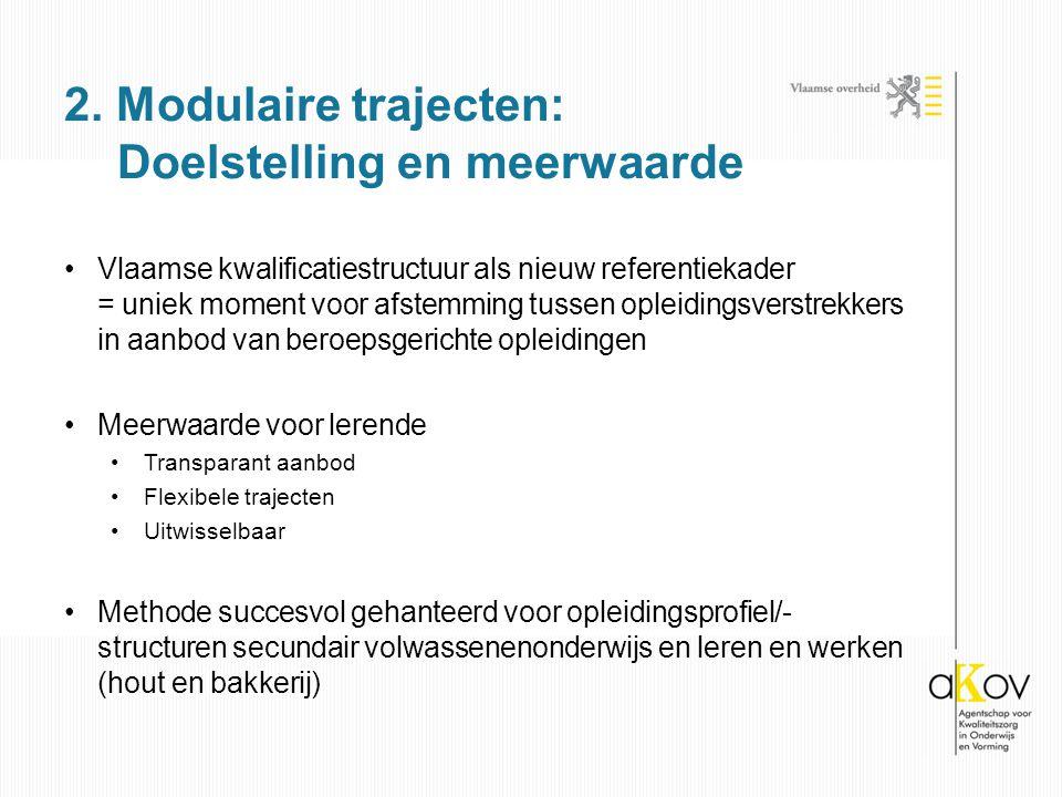 2. Modulaire trajecten: Doelstelling en meerwaarde