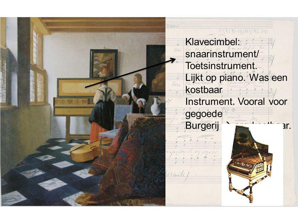 Klavecimbel: snaarinstrument/