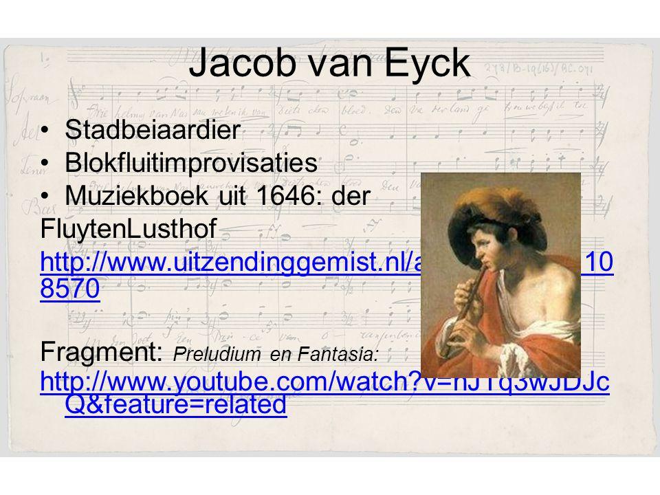 Jacob van Eyck Stadbeiaardier Blokfluitimprovisaties
