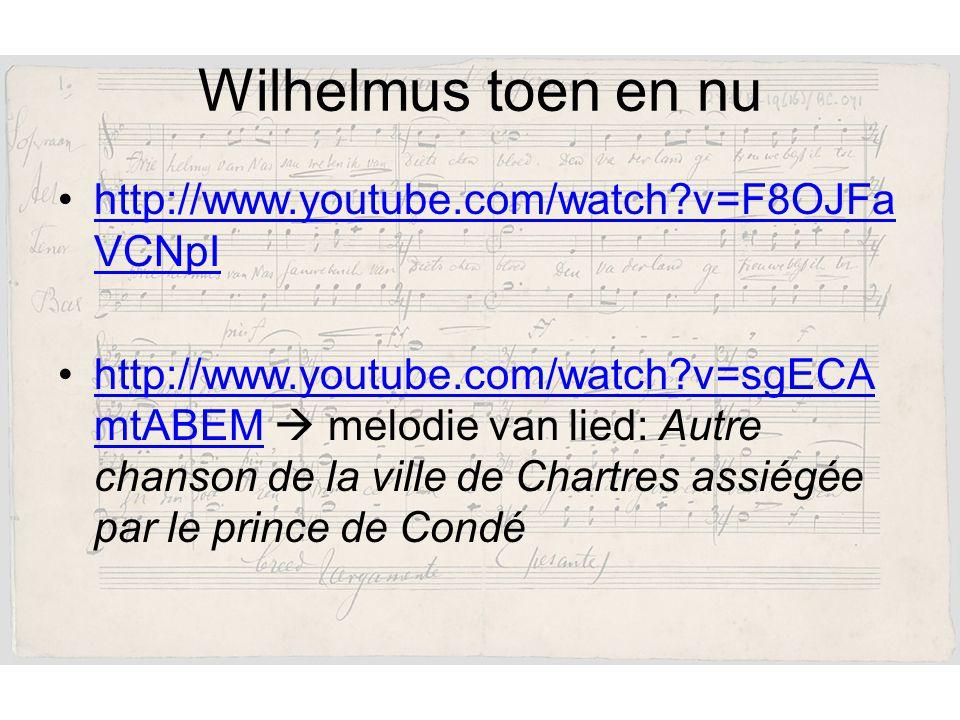 Wilhelmus toen en nu http://www.youtube.com/watch v=F8OJFaVCNpI