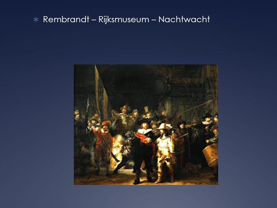 Rembrandt – Rijksmuseum – Nachtwacht