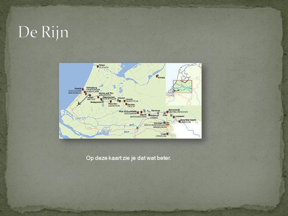 De Rijn Op deze kaart zie je dat wat beter.