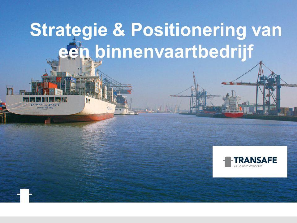 Strategie & Positionering van een binnenvaartbedrijf