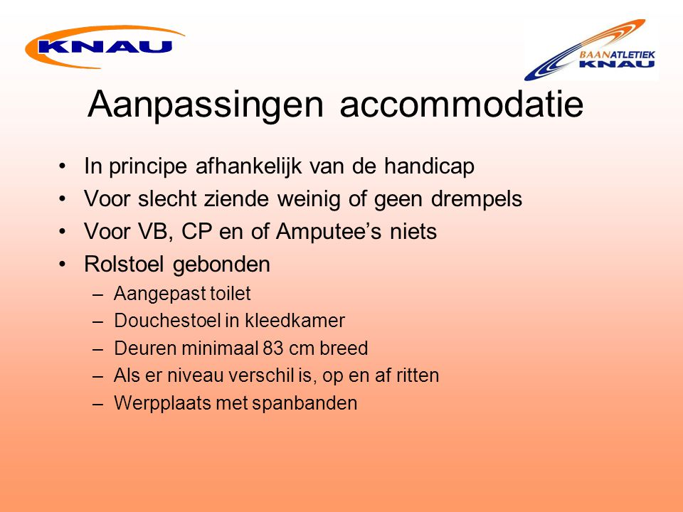 Aanpassingen accommodatie