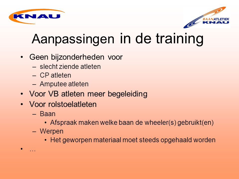 Aanpassingen in de training