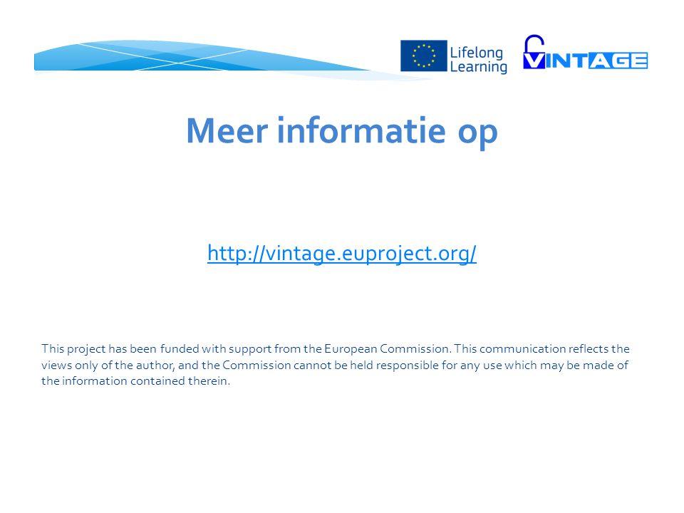 Meer informatie op http://vintage.euproject.org/