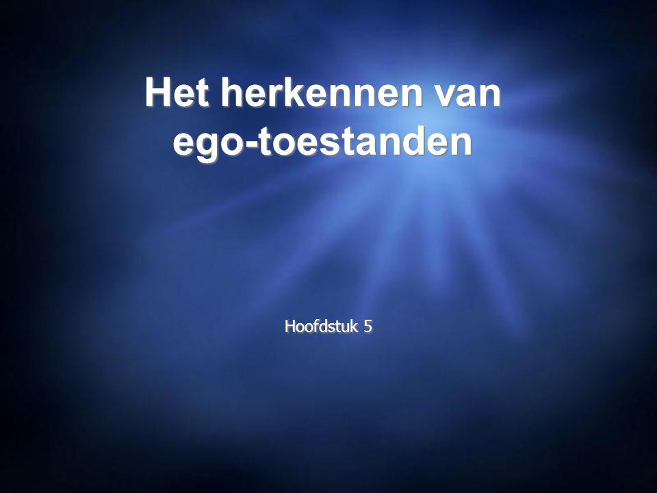 Het herkennen van ego-toestanden