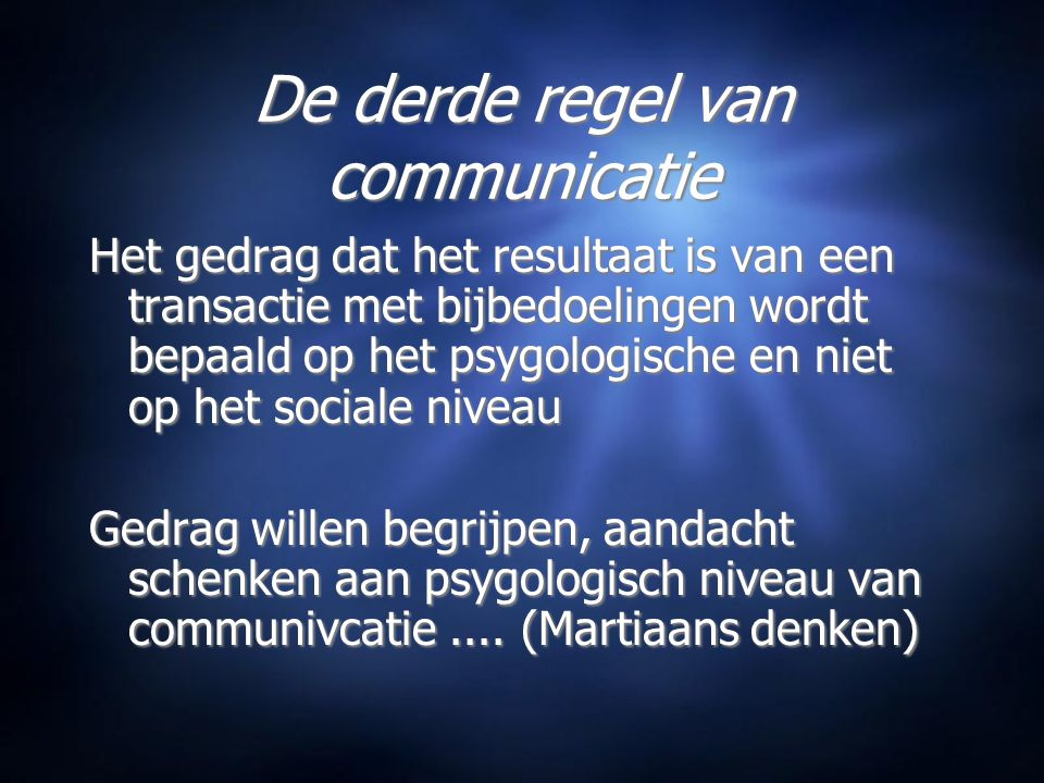 De derde regel van communicatie