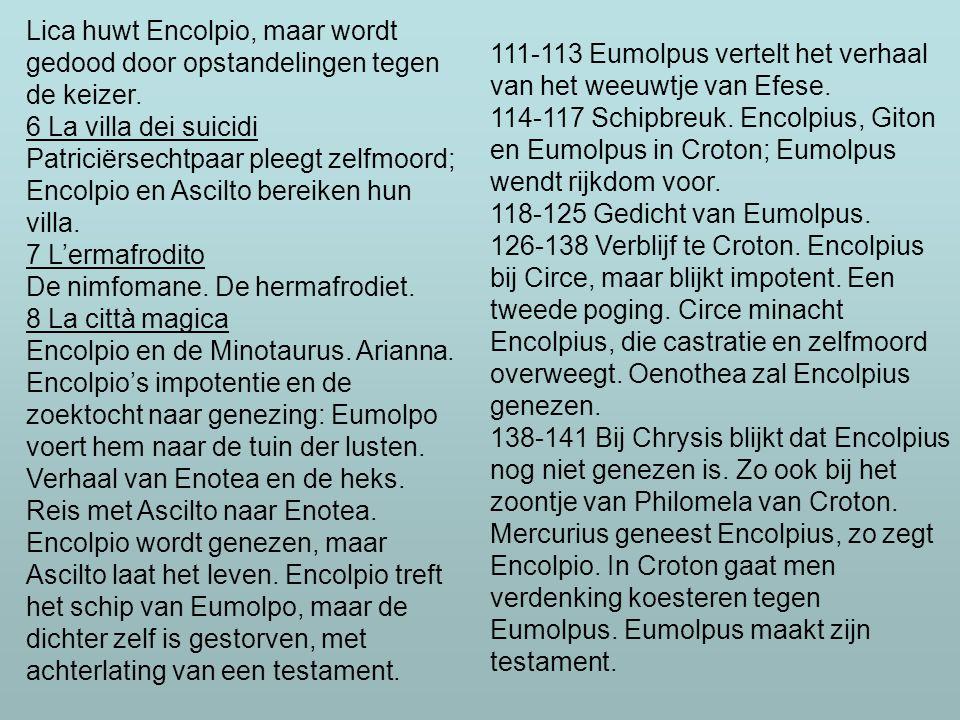 111-113 Eumolpus vertelt het verhaal van het weeuwtje van Efese.