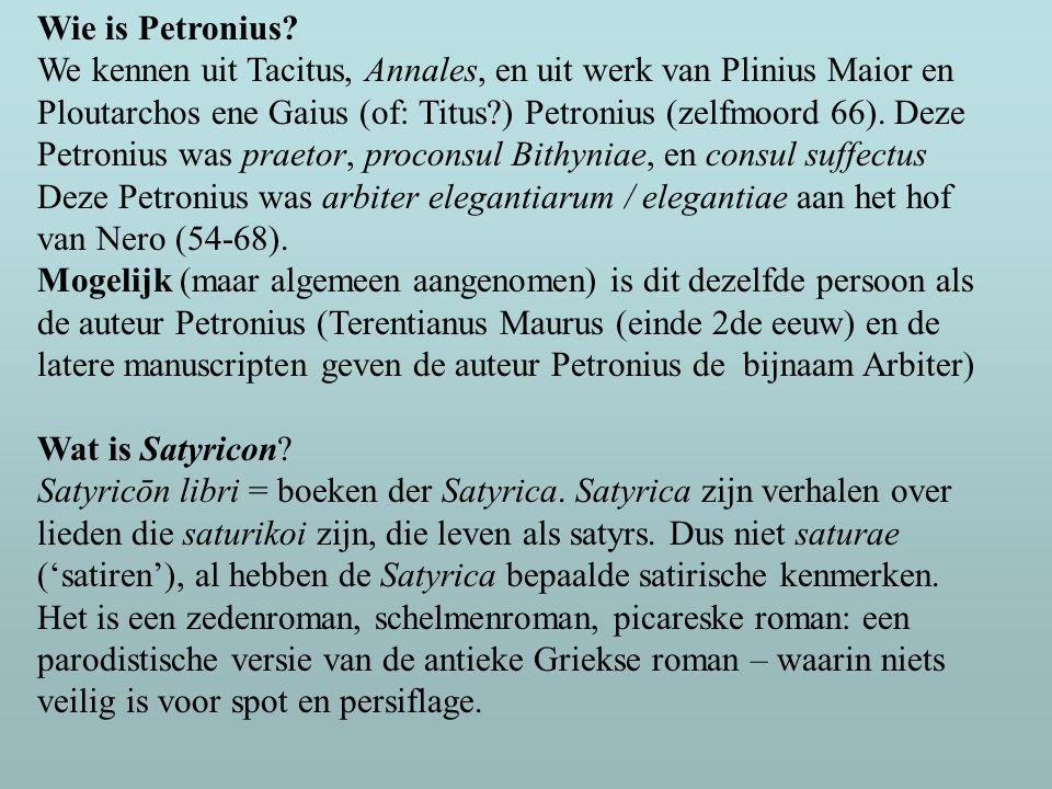 Wie is Petronius