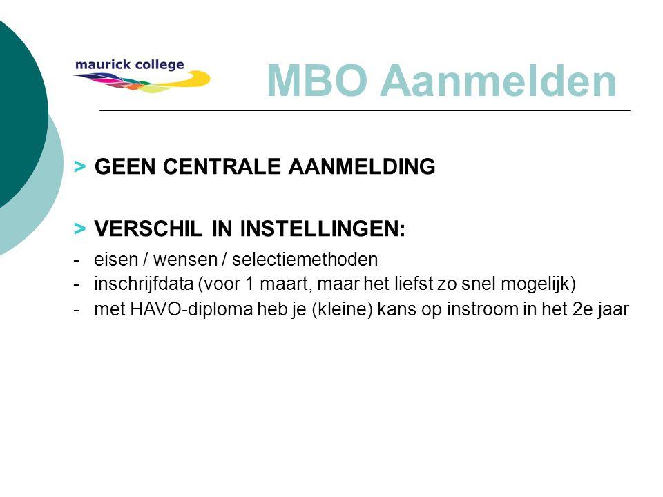 MBO Aanmelden - eisen / wensen / selectiemethoden