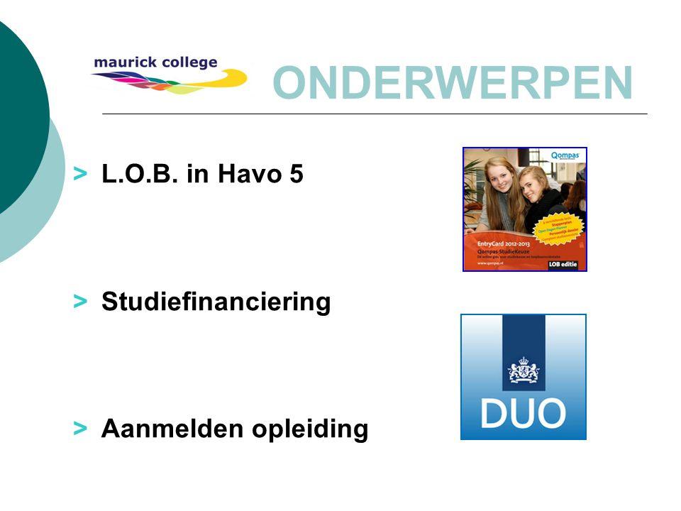 ONDERWERPEN > L.O.B. in Havo 5 > Studiefinanciering